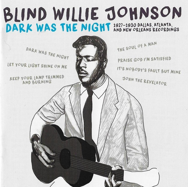 Blind Willie Johnson - Dark Was The Night (Import)