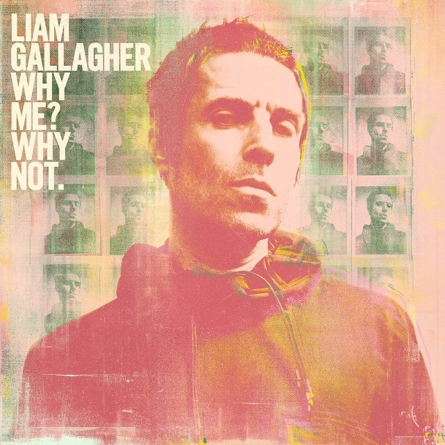 Liam Gallagher - Why Me? Why Not Deluxe