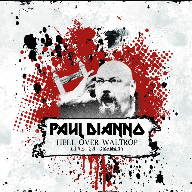 Paul Dianno - Hell Over Waltrop (Import)