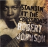 Robert Johnson - Standin At The Crossroads (Import)