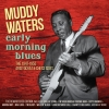 Muddy Waters - Early Morning Blues (2CD Import)