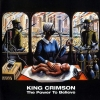 King Crimson - The Power To Believe (Import)