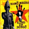 Mano Negra - King Of Bongo (Import)