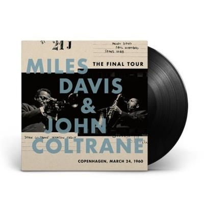 Miles Davis y John Coltrane - The Final Tour