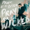 Panic! At The Disco - Pray For The Wicked (Import)