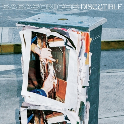 Babasonicos - Discutible