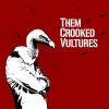 Them Crooked Vultures - Them Crooked Vultures (Import)