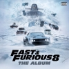 Soundtrack - Fast & Furious 8
