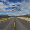 Mark Knopfler - Down The Road Wherever Deluxe (Import)