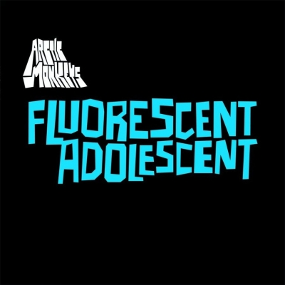 Arctic Monkeys - Fluorescent Adolescent (Single 7