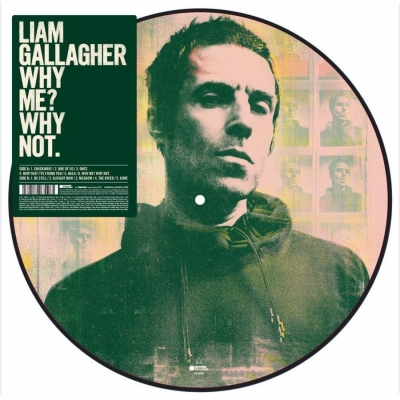 Liam Gallagher - Why Me? Why Not (LP Picture)