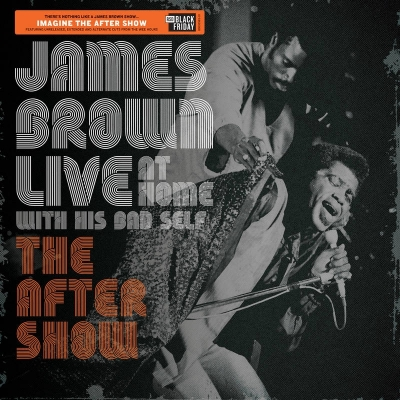 James Brown - Live At Home: The After Show