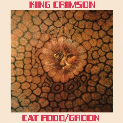 King Crimson - Cat Food (Single 10