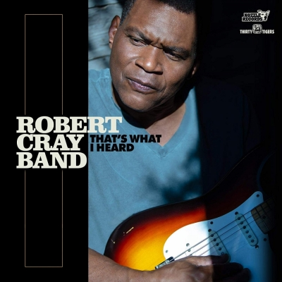 Robert Cray - Thats What I Heard