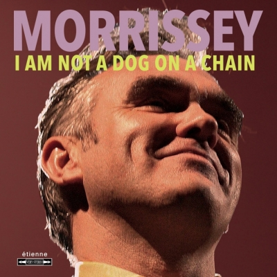 Morrissey - I Am Not A Dog On A Chain (Import)