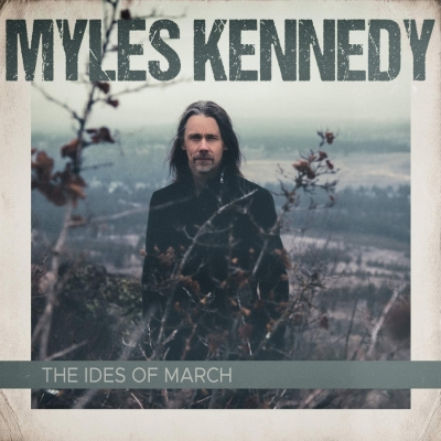 Myles Kennedy - The Ides Of March (Import)